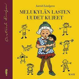 Lindgren, Astrid - Melukylän lasten uudet kujeet: Melukylän lapset 2, äänikirja
