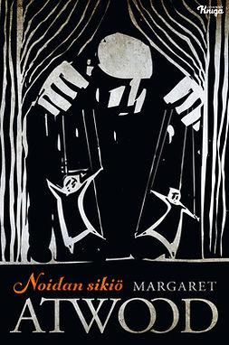Atwood, Margaret - Noidan sikiö, e-kirja