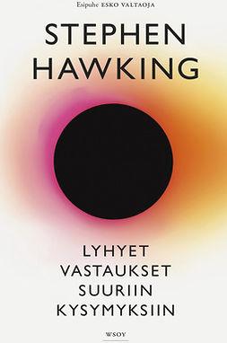 Hawking, Stephen - Lyhyet vastaukset suuriin kysymyksiin, e-kirja