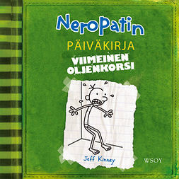 Kinney, Jeff - Neropatin päiväkirja: Viimeinen oljenkorsi: Neropatin päiväkirja 3, äänikirja