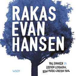 Emmich, Val - Rakas Evan Hansen, audiobook