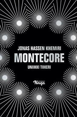 Khemiri, Jonas Hassen - Montecore, e-kirja