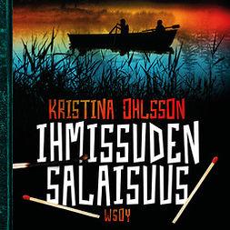 Ohlsson, Kristina - Ihmissuden salaisuus: Hirviötrilogia 2, äänikirja