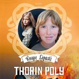 Lipasti, Roope - Thorin pöly, äänikirja