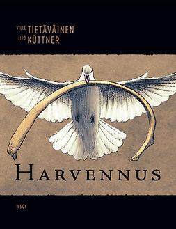 Tietäväinen, Ville - Harvennus, e-bok