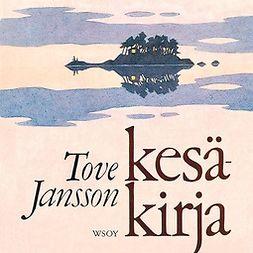 Jansson, Tove - Kesäkirja, audiobook