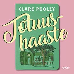Pooley, Clare - Totuushaaste, äänikirja