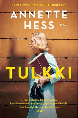 Hess, Annette - Tulkki – Romaani Auschwitzin oikeudenkäynneistä, e-kirja