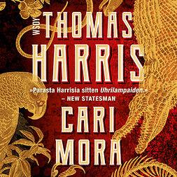 Harris, Thomas - Cari Mora, audiobook