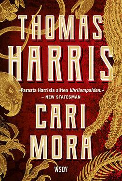 Harris, Thomas - Cari Mora, e-bok