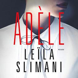 Slimani, Leïla - Adèle, äänikirja