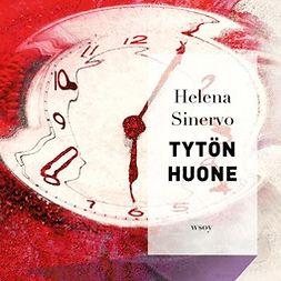Sinervo, Helena - Tytön huone, äänikirja