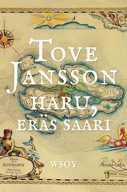 Jansson, Tove - Haru, eräs saari, ebook