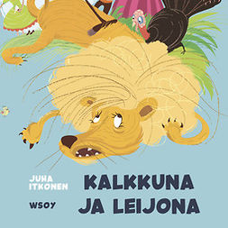 Mattila, Tuomas - Pikku Kakkosen iltasatu: Kalkkuna ja leijona, audiobook