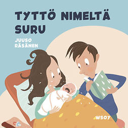 Räsänen, Juuso - Pikku Kakkosen iltasatu: Tyttö nimeltä suru, äänikirja