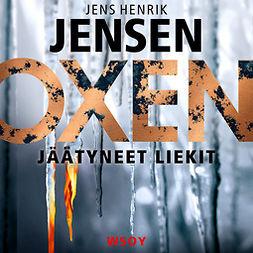 Jensen, Jens Henrik - Jäätyneet liekit, äänikirja