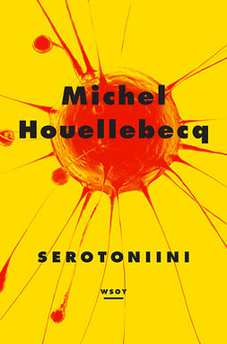 Houellebecq, Michel - Serotoniini, ebook