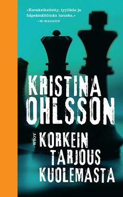Ohlsson, Kristina - Korkein tarjous kuolemasta: Martin Benner 3, e-kirja