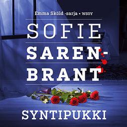 Sarenbrant, Sofie - Syntipukki, äänikirja