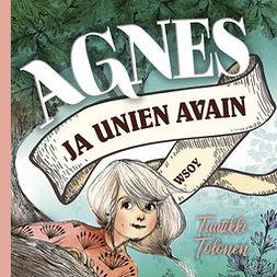 Tolonen, Tuutikki - Agnes ja unien avain, audiobook