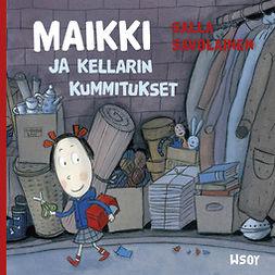 Savolainen, Salla - Maikki ja kellarin kummitukset, äänikirja