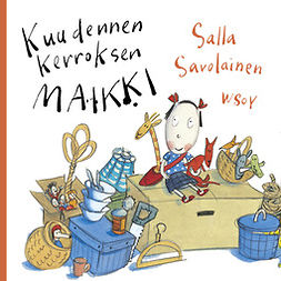 Savolainen, Salla - Kuudennen kerroksen Maikki, äänikirja