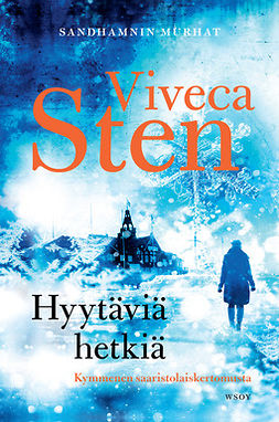 Sten, Viveca - Hyytäviä hetkiä: Novellikokoelma, e-bok