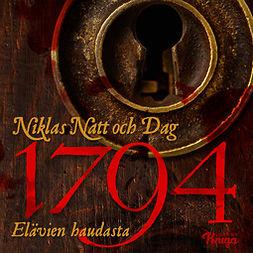 Dag, Niklas Natt och - 1794: Elävien haudasta, äänikirja