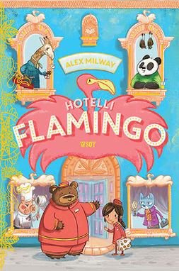 Milway, Alex - Hotelli Flamingo, ebook