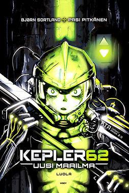 Sortland, Bjørn - Kepler62 Uusi maailma: Luola, e-kirja