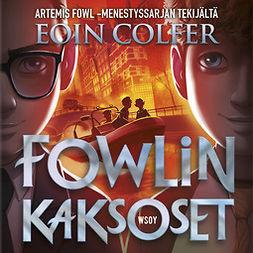 Colfer, Eoin - Fowlin kaksoset, äänikirja