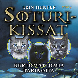 Hunter, Erin - Soturikissat: Kertomattomia tarinoita, äänikirja