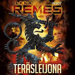 Remes, Ilkka - Teräsleijona, äänikirja