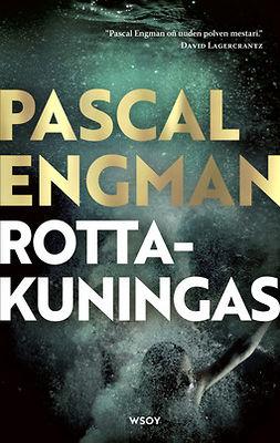 Engman, Pascal - Rottakuningas, e-kirja
