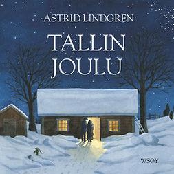 Lindgren, Astrid - Tallin joulu, äänikirja