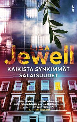 Jewell, Lisa - Kaikista synkimmät salaisuudet, ebook