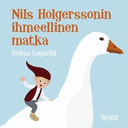Lagerlöf, Selma - Nils Holgerssonin ihmeellinen matka, äänikirja