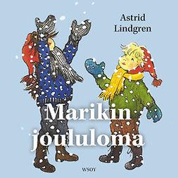 Lindgren, Astrid - Marikin joululoma, audiobook
