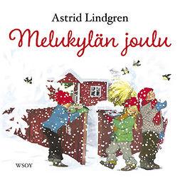 Lindgren, Astrid - Melukylän joulu, äänikirja