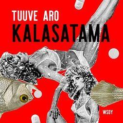 Aro, Tuuve - Kalasatama, äänikirja
