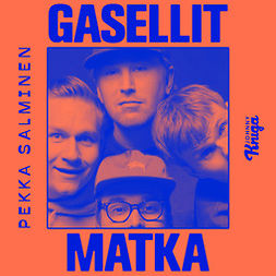 Salminen, Pekka - Gasellit: Matka, äänikirja