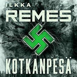Remes, Ilkka - Kotkanpesä, äänikirja