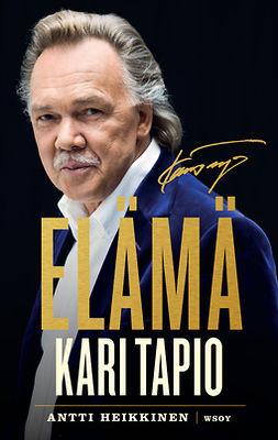 Heikkinen, Antti - Kari Tapio. Elämä, e-kirja