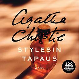 Christie, Agatha - Stylesin tapaus: Hercule Poirot, äänikirja