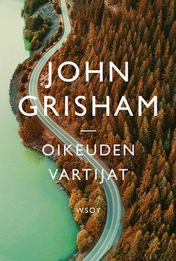 Grisham, John - Oikeuden vartijat, e-kirja