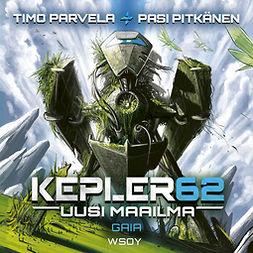 Parvela, Timo - Kepler62 Uusi maailma: Gaia, äänikirja