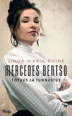 Roine, Linda-Maria - Mercedes Bentso – Totuus ja tunnustus, e-kirja