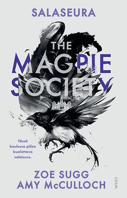 Sugg, Zoe - The Magpie Society: Salaseura, e-bok