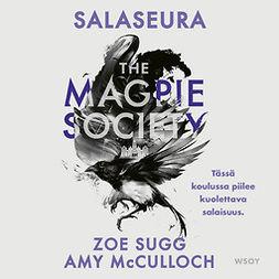 Sugg, Zoe - The Magpie Society: Salaseura, audiobook