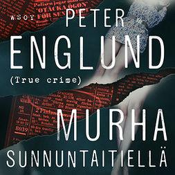 Englund, Peter - Murha Sunnuntaitiellä, äänikirja